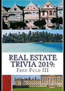Fred Fuld III Real Estate Trivia